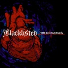 Blacklisted- The beat goes on