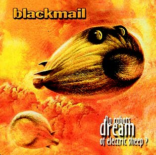 Blackmail - Do robots dream of electric sheep?