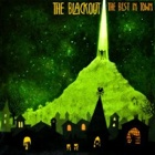 The Blackout- The best in town