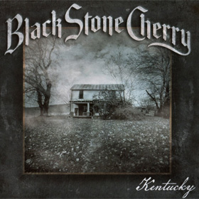 Black Stone Cherry- Kentucky
