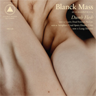 Blanck Mass- Dumb flesh