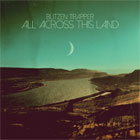 Blitzen Trapper- All across this land