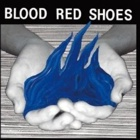Blood Red Shoes- Fire like this
