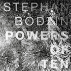 Stephan Bodzin- Powers of ten