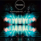 Bonobo - The north borders tour. – Live.