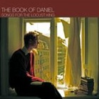 The Book Of Daniel- Songs for the Locust King