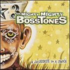 The Mighty Mighty Bosstones- A jackknife to a swan