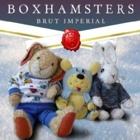 Boxhamsters- Brut imperial