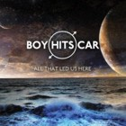 Boy Hits Car - All that led us here