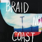 Braid- No coast