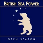 British Sea Power- Open season