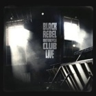 Black Rebel Motorcycle Club - Live