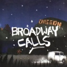 Broadway Calls- Good views, bad news