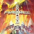 Brother Firetribe- Diamond in the firepit