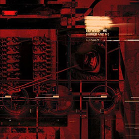 Between The Buried And Me- Automata I