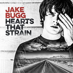 Jake Bugg- Hearts that strain