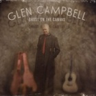 Glen Campbell- Ghost on the canvas