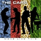 The Cars- Move like this