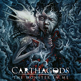 Carthagods- The monster in me