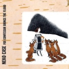 Neko Case- Fox confessor brings the flood
