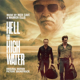 Nick Cave & Warren Ellis- Hell or high water (OST)