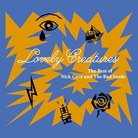 Nick Cave & The Bad Seeds - Lovely creatures: The best of Nick Cave & The Bad Seeds (1984 - 2014)