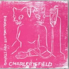 Charlottefield- How long are you staying?