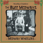 Wild Billy Childish & The Buff Medways- Medway wheelers