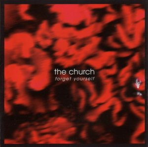 The Church- Forget yourself
