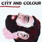 City And Colour- Bring me your love