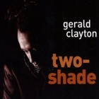 Gerald Clayton- Two-shade