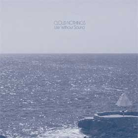 Cloud Nothings- Life without sound
