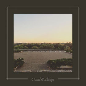 Cloud Nothings - The black hole understands