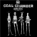 Coal Chamber- Dark days