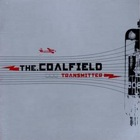 The Coalfield- Transmitter