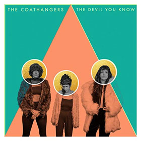 The Coathangers- The devil you know