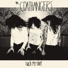 The Coathangers - Suck my shirt