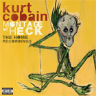Kurt Cobain- Montage of heck: The home recordings (Deluxe edition)