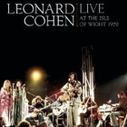 Leonard Cohen- Live at the Isle Of Wight 1970