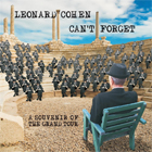 Leonard Cohen - Can't forget: A souvenir of the grand tour
