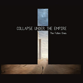 Collapse Under The Empire- The fallen ones
