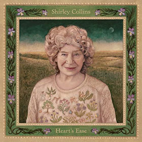 Shirley Collins- Heart's ease