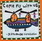 Various Artists- Come fly with us (A Glitterhouse compilation)