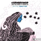 Cornershop feat. Bubbley Kaur- Cornershop and the double-o groove of