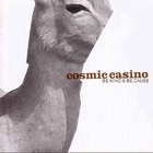 Cosmic Casino - Be kind & be cause