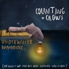 Counting Crows- Underwater sunshine