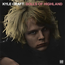 Kyle Craft - Dolls of Highland