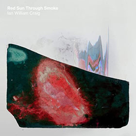 Ian William Craig- Red sun through smoke
