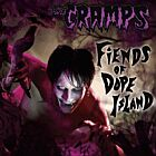 The Cramps- Fiends of Dope Island