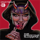 Crazy Town- The brimstone sluggers